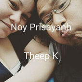 Noy Prisayanh by Theep K