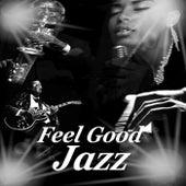 Feel Good Jazz de Various Artists