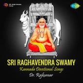 Sri Raghavendra Swamy by Various Artists