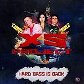 Hard Bass Is Back von XS Project