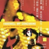 Farewell My Concubine by City of Prague Philharmonic