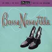 Ultra Lounge, Volume 14: Bossa Novaville by Various Artists