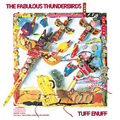 Tuff Enuff de The Fabulous Thunderbirds