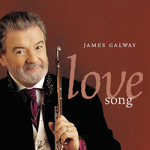 Love Song by James Galway