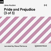 Pride and Prejudice (3 of 3) by Jane Austen