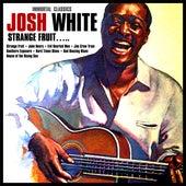 Strange Fruit….. Immortal  Classics de Josh White