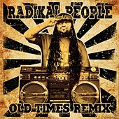 Old Times Remix de Radikal People