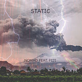 Static (feat. Fiji) by The Nomad