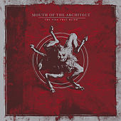 The Ties That Blind (Reissue) by Mouth of the Architect