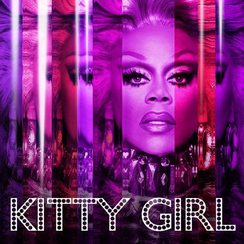 Kitty Girl (feat. The Cast of Rupaul's Drag Race All Stars, Season 3) by RuPaul