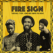 Fire Sign (feat. Remi and Sampa the Great) by Sensible J