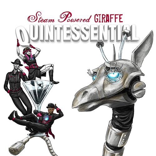 Quintessential by Steam Powered Giraffe