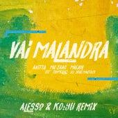 Vai malandra (feat. Tropkillaz & DJ Yuri Martins) (Alesso & KO:YU Remix) von Maejor