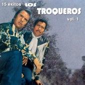 15 Éxitos de Los Troqueros, Vol.1 by Los Troqueros