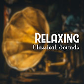 Relaxing Classical Sounds de Classical Sounds Solution