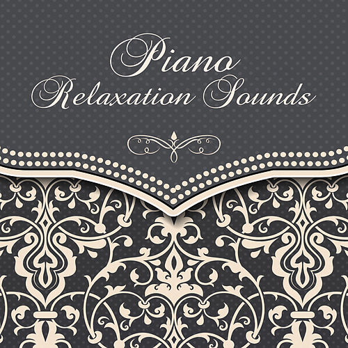 Piano Relaxation Sounds by Deep Relax Music World