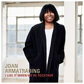 I Like It When We're Together (Edit) de Joan Armatrading