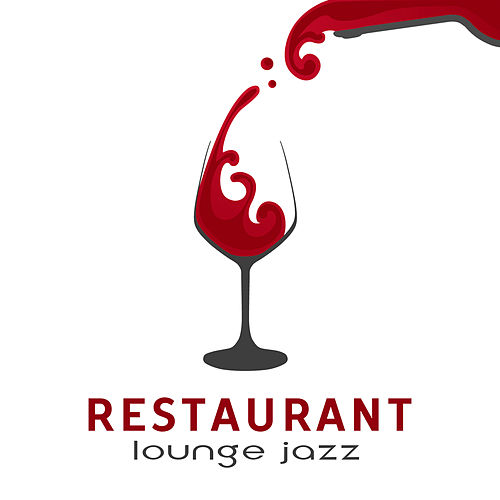 Restaurant Lounge Jazz by Acoustic Hits