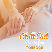 Chill Out Music for Massage by Top 40
