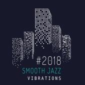 #2018 Smooth Jazz Vibrations von Jazz Lounge