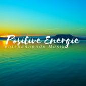 Positive Energie - entspannende Musik, tiefe Schlafmusik, öffne deine Chakren von Entspannungsmusik Spa