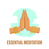 Essential Meditation by Meditation Awareness