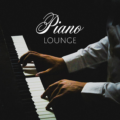 Piano Lounge by Piano Love Songs