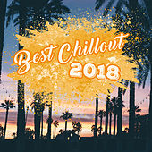 Best Chillout 2018 von Chill Out