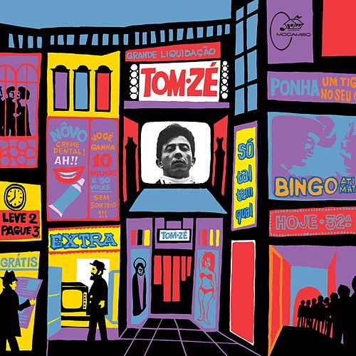 Tom Zé (Deluxe Version) by Tom Zé