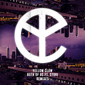 Both of Us by Yellow Claw