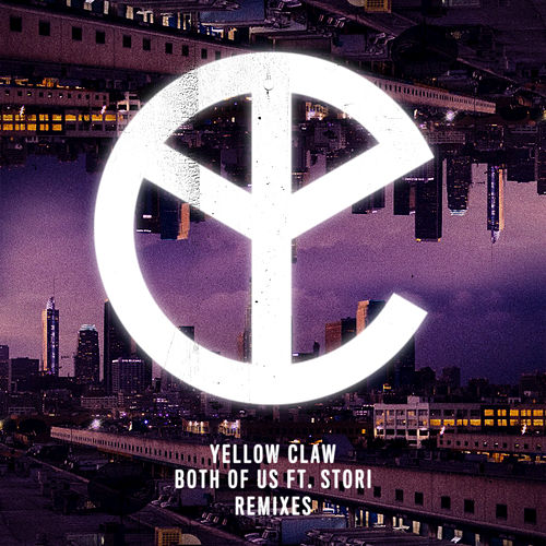 Both of Us di Yellow Claw