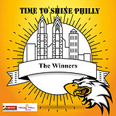 Time to Shine Philly von The Winners