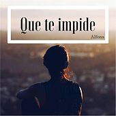 Que Te Impide by Alfons