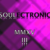 Soulectronic MMXVIII by Various Artists