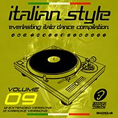 Italian Style Everlasting Italo Dance Compilation, Vol. 9 by Various Artists