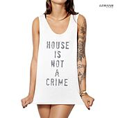House Is Not a Crime by Various Artists