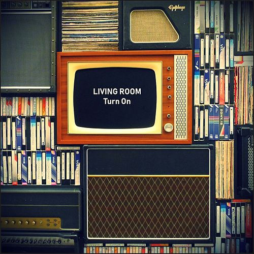 Turn On by Living Room