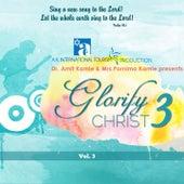 Glorify Christ, Vol. 3 by Various Artists