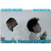 Time & tempo Remix feat. Glasses Malone and Quiz (Radio) de Medusa