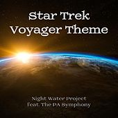 Star Trek Voyager Theme (feat. The PA Symphony) by Night Water Project