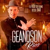 Eu Vou Ser Dono Desse  Bar von Geandson Rios