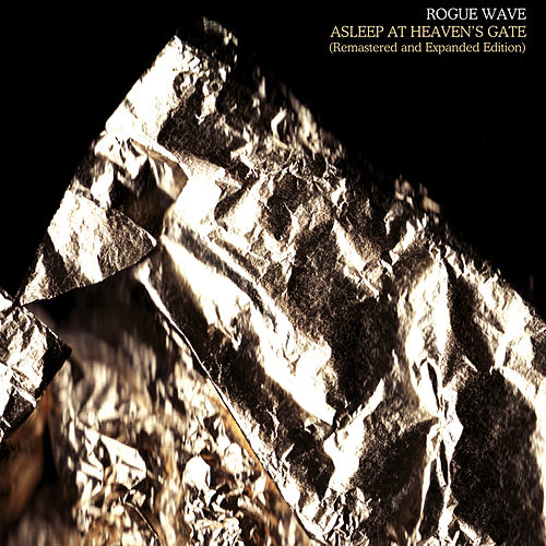 Asleep At Heaven's Gate (Remastered And Expanded Edition) by Rogue Wave