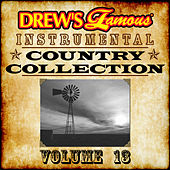 Drew's Famous Instrumental Country Collection Vol. 13 by The Hit Crew(1)