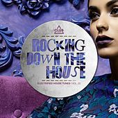 Rocking Down the House - Electrified House Tunes, Vol. 23 von Various Artists