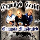 Gangsta Illustrated by Organized Cartel