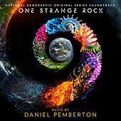 One Strange Rock (Original Series Soundtrack) by Daniel Pemberton