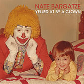 Yelled at by a Clown de Nate Bargatze
