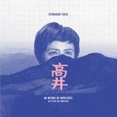 Na Medida do Impossível Ao Vivo No Inhotim (Deluxe Edition) de Fernanda Takai