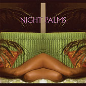 Night Palms von Various Artists
