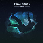 Fall by Final Story